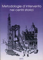 Metodologie di intervento nei centri storici