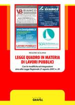 Legge Quadro in materia di lavori pubblici