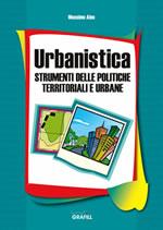 Urbanistica - Strumenti delle politiche territoriali e urbane