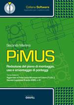 PiMUS Redazione del piano di montaggio, uso e smontaggio di ponteggi III Ed.