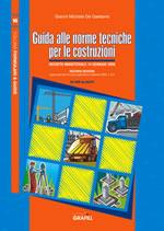 Guida alle norme tecniche per le costruzioni. II edizione