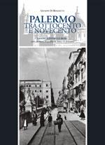 Palermo tra Ottocento e Novecento. La città entro le mura