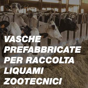 Vasche Prefabbricate per Raccolta Liquami Zootecnici