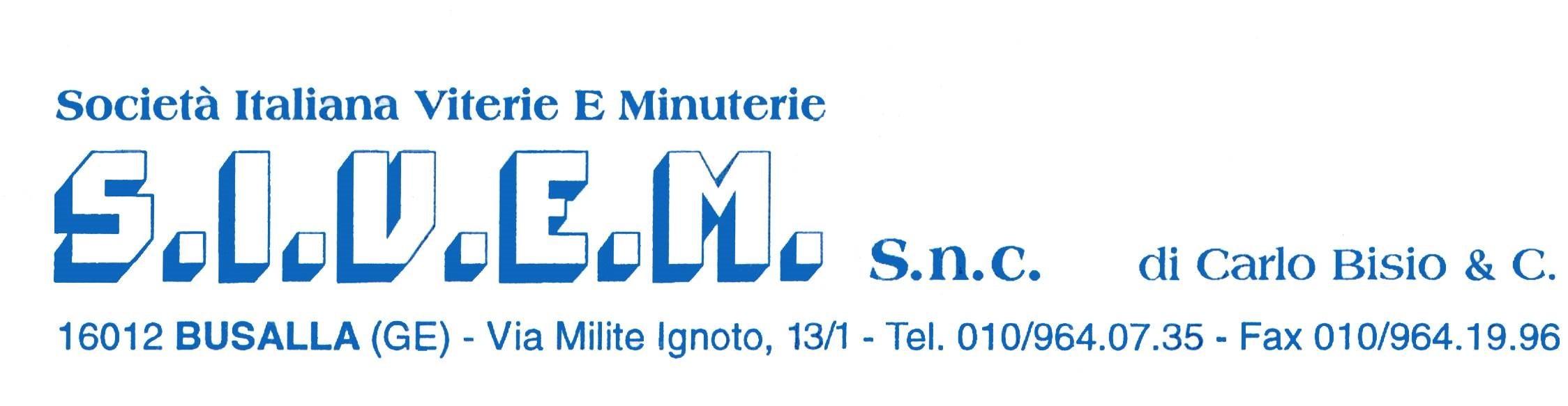 S.I.V.E.M. s.n.c.  SOCIETA' ITALIANA VITERIE E MINUTERIE