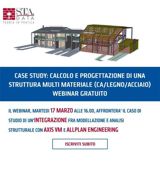 Webinar gratuito 27 marzo - Case study: calcolo e progettazione di una struttura multi materiale (ca/legno/acciaio)