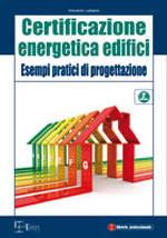 Certificazione energetica edifici - Esempi pratici di progettazione