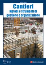 Cantieri - Metodi e strumenti di gestione e organizzazione