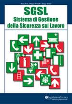 SGSL - Sistema di Gestione della Sicurezza sul Lavoro