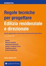 Regole tecniche per progettare - Edilizia residenziale e direzionale