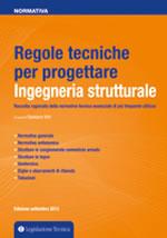 Regole tecniche per progettare -  Ingegneria strutturale