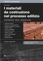 I materiali da costruzione nel processo edilizio
