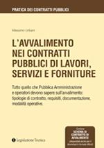 L'Avvalimento nei contratti pubblici di lavori, servizi e forniture