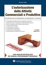 L'autorizzazione delle Attività Commerciali e Produttive