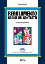 Regolamento Codice Contratti - Riflessioni e Confronti