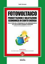 Fotovoltaico - Progettazione e valutazione economica in conto energia