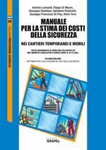 Manuale per la stima dei costi della sicurezza nei cantieri temporanei e mobili