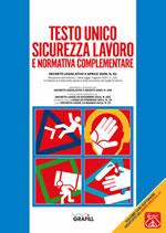 Testo Unico Sicurezza Lavoro e Normativa complementare