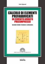 Calcolo di elementi prefabbricati in cemento armato precompresso