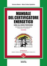 Manuale del Certificatore Energetico - Guida alla nuova professione