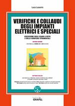 Verifiche e collaudi degli impianti elettrici e speciali