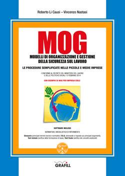 MOG - Modelli di organizzazione e gestione della sicurezza sul lavoro