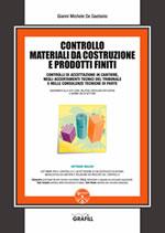Controllo materiali da costruzione e prodotti finiti