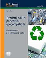 Prodotti edilizi per edifici ecocompatibili