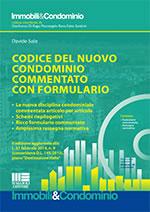 Codice del nuovo condominio commentato con formulario