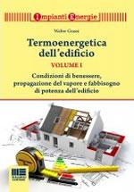 Termoenergetica dell'edificio - Volume Primo