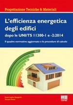 L'efficienza energetica degli edifici dopo le UNI/TS 11300-1 e 2: 2014