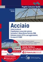 Acciaio - Calcolo, Verifica e Progettazione con Software Travilog eXpress SE - Modulo Acciaio