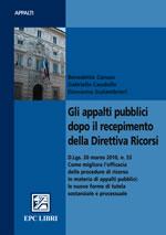 Gli appalti pubblici dopo il recepimento della Direttiva Ricorsi