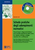 Schede pratiche degli adempimenti normativi con cd rom