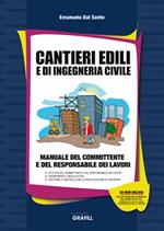 Cantieri edili e di ingegneria civile