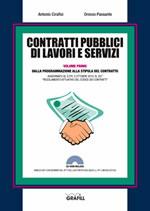 Contratti pubblici di lavori e servizi. Dalla programmazione alla stipula del contratto