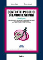 Contratti pubblici di lavori e servizi. Dall'esecutività del contratto al collaudo dei lavori