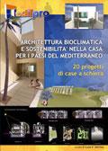 Architettura bioclimatica e sostenibilità nella casa per i paesi del mediterraneo