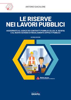Le riserve nei lavori pubblici