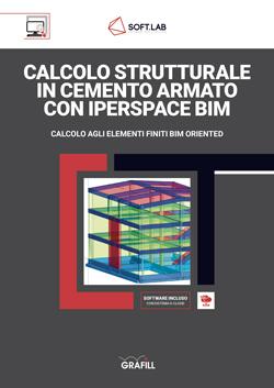 Calcolo strutturale in cemento armato con IperSpace BIM