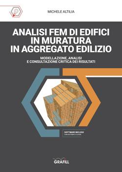Analisi FEM di edifici in muratura in aggregato edilizio