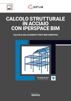 Calcolo strutturale in acciaio con IperSpace BIM