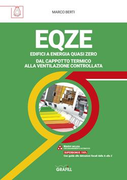 EQZE. Dal cappotto termico alla ventilazione controllata