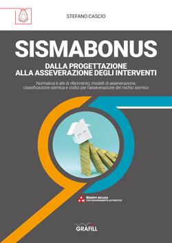 SISMABONUS. Dalla progettazione alla asseverazione degli interventi