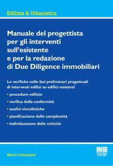 Manuale del progettista per gli interventi sull'esistente e per la redazione di Due Diligence immobiliare