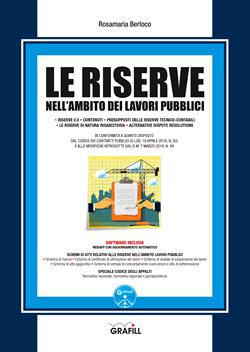 Le riserve nell'ambito dei lavori pubblici