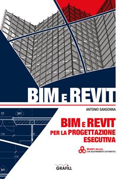 BIM e REVIT per la progettazione esecutiva