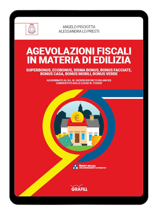 Agevolazioni fiscali in materia di edilizia