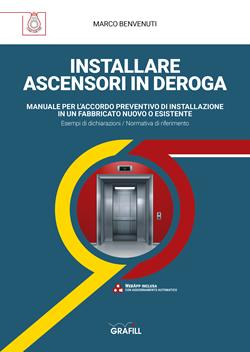 Installare ascensori in deroga