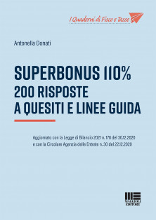 Superbonus 110%  - 200 risposte a quesiti e linee guida