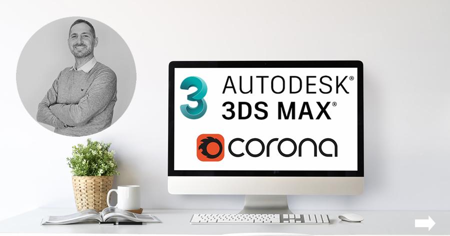 3DS Max & Corona